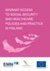 Migrants Access to Social Security and Healthcare Policies and Practice in Finland